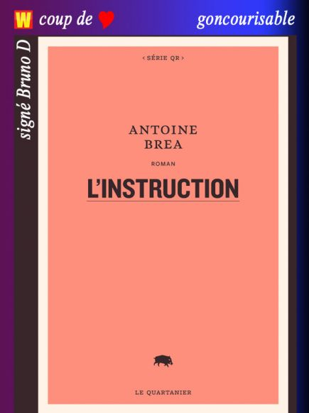 L'instruction d'Antoine Brea